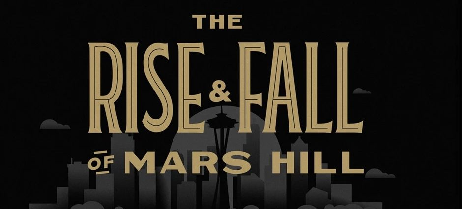 rise and fall of Mars Hill series